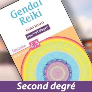 Gendai Reiki Fudo Myo o - 2e degré